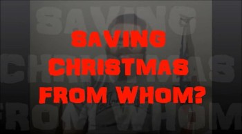 SAVING CHRISTMAS Review Part 1 - Saving from Whom?