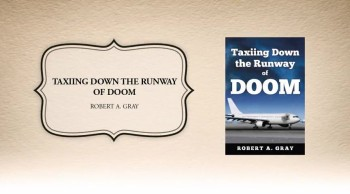 Xulon Press book Taxiing Down the Runway of Doom | Robert A. Gray