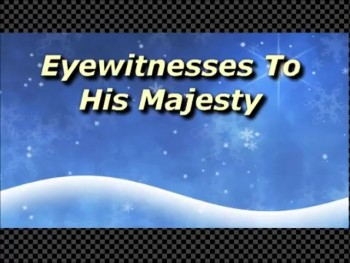 Eyewitnesses To His Majesty - Randy Winemiller
