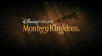 "CrosswalkMovies.com: Disney's ""Monkey Kingdom"""