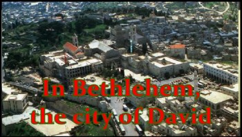 In The Town Of Bethlehem (Alternate Clip)
