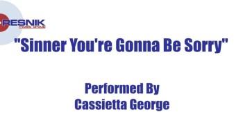 Cassietta James- Sinner You're Gonna Be Sorry