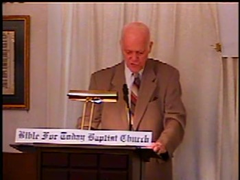 """PART 2 -- """"The Saviour of the World"""" – Pastor D. A. Waite – BFTBC--Beloved, if God so loved us, we ought also to love one another.  12 No man hath seen God at any time. If we love one another, God dwelleth in us, and his love is perfected"""