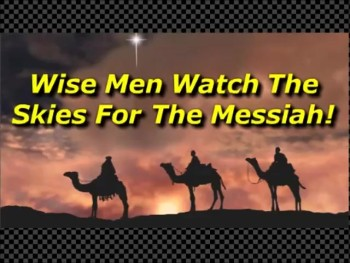 Wise Men Watch The Skies For The Messiah! - Randy Winemiller