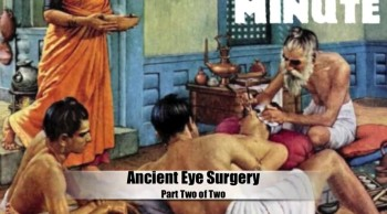 Ancient Eye Surgery (Part 2 of 2)