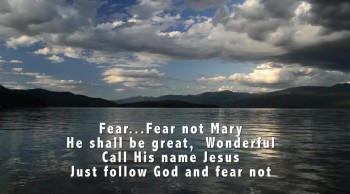 New Christmas Song: Fear Fear Not Mary