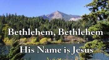 New Christmas Song: Bethlehem Bethlehem, His Name Is Jesus