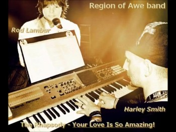 """The Rhapsody - """"Your Love Is So Amazing!"""""""
