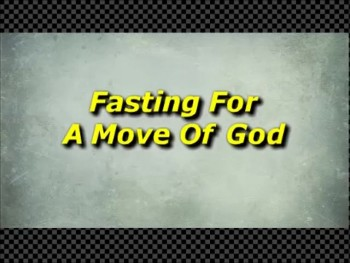 Fasting For A Move Of God - Randy Winemiller