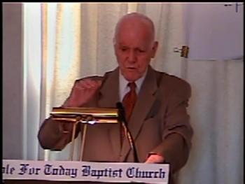 "Part 2 -- ""Separation From Apostasy"" – Pastor D. A. Waite – BFTBC"