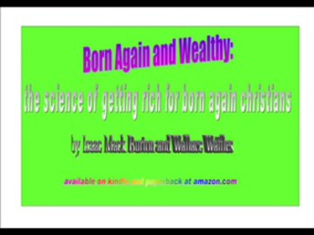 The Wealth Transfer - from Born Again and Wealthy