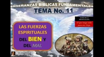 EBF-11. LAS FUERZAS ESPIRITUALES DEL BIEN Y DEL MAL