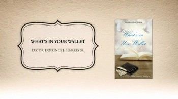 Xulon Press book What's in Your Wallet | Pastor, Lawrence J. Beharry SR