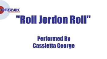 Cassietta George- Roll Jordan Roll