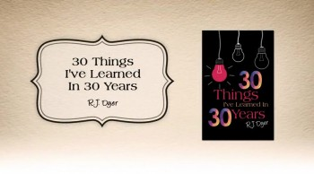 Xulon Press book 30 Things I've Learned In 30 Years | R.J. Dyer