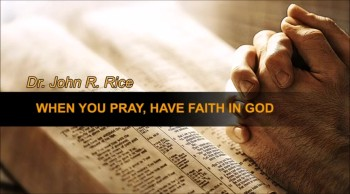 When You Pray, Have Faith in God, Part 2 (TPMD Bus 1 – #127)