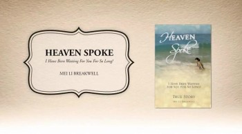Xulon Press book Heaven Spoke | Mei Li Breakwell