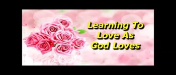 Learning To Love As God Loves - Randy Winemiller