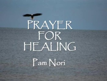 Prayer for Healing by Pam Nori (Official Lyric Video)