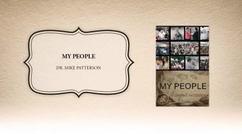 Xulon Press book My People | Dr. Mike Patterson
