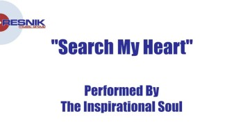 The Inspirational Soul- Search My Heart