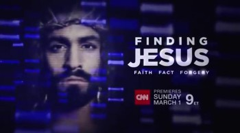 CrosswalkMovies.com: FINDING JESUS - Premiering on CNN March 1