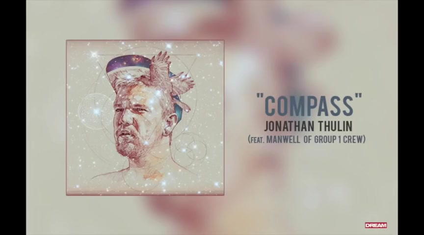 Jonathan Thulin - 'Compass (Feat. Manwell of Group 1 Crew)' Album Version