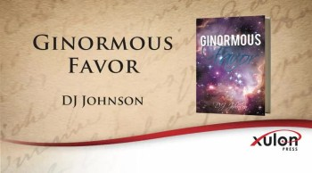 Xulon Press book Ginormous Favor | DJ Johnson