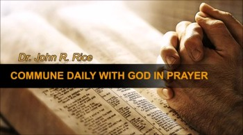 Commune Daily With God, Part 3 (The Prayer Motivator Devotional #184)