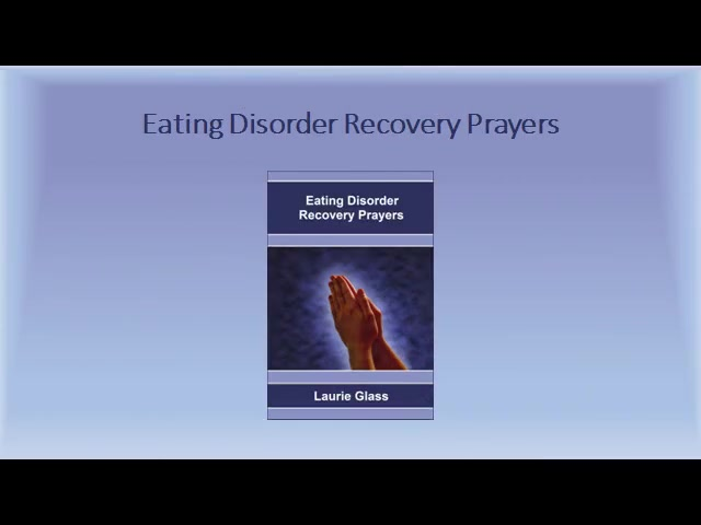 Eating Disorder Recovery Prayers