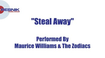 Maurice Williams & The Zodiacs- Steal Away