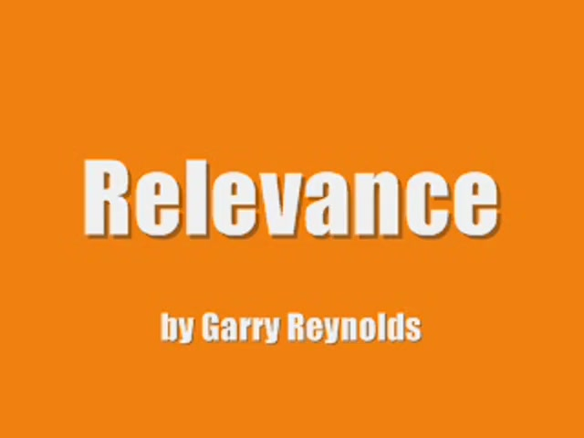 Relevance by Garry Reynolds