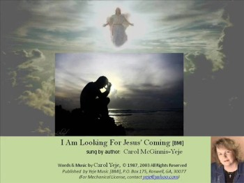 I Am Looking For Jesus' Coming [BMI]