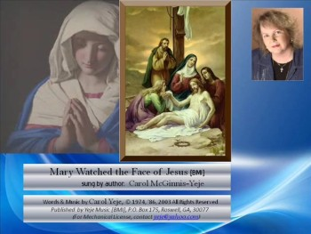 Mary Watched the Face of Jesus [BMI]