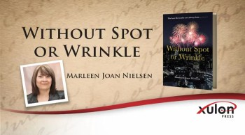Xulon Press book Without Spot or Wrinkle | Marleen Joan Nielsen - Ad