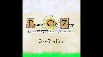 Psalms of Zion (New Worship Music)