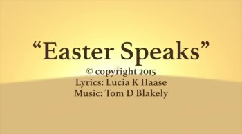 Easter Speaks