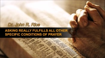 Asking Really Fulfills All Other Specific Conditions of Prayer, Part 6 (TPMD Bus 1 - #171)