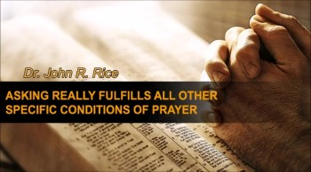 Asking Really Fulfills All Other Specific Conditions of Prayer, Part 12 (TPMD Bus 1 - #177)