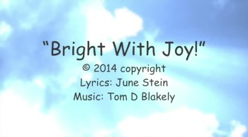 Bright With Joy