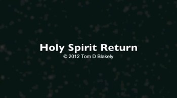 Holy Spirit Return