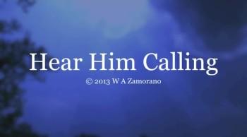Hear Him Calling
