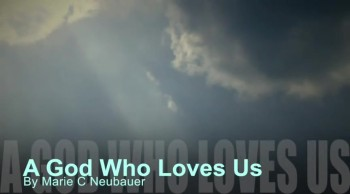 A God Who Loves Us