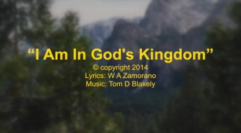 I Am In God's Kingdom
