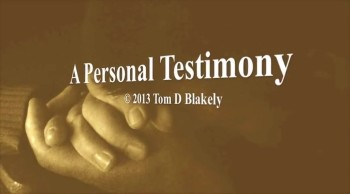 A Personal Testimony