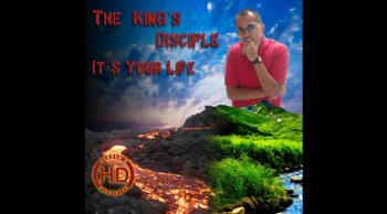 The King's Disciple - It's Your Life