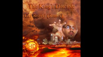 The King's Disciple - Get Ready! (Remix)