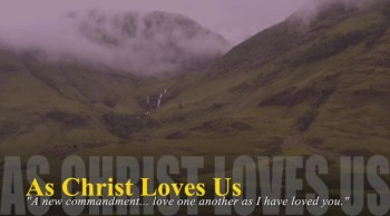As Christ Loves Us