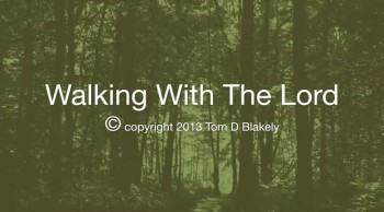 Walking With The Lord