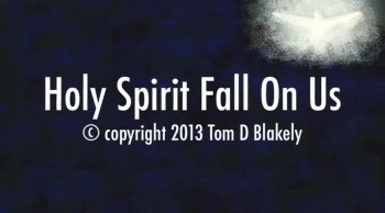 Holy Spirit Fall On Us